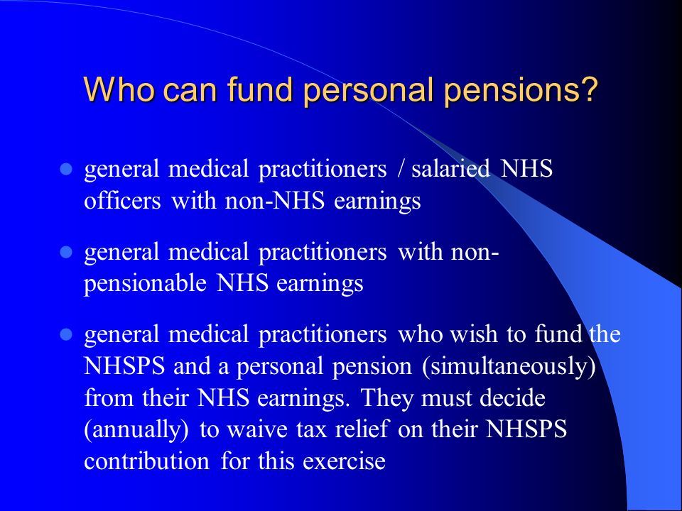Claiming tax relief on NHS pension contributions general practitioner, age 47, has £40,000 of NHS pensionable earnings and claims tax relief on NHSPS contribution….