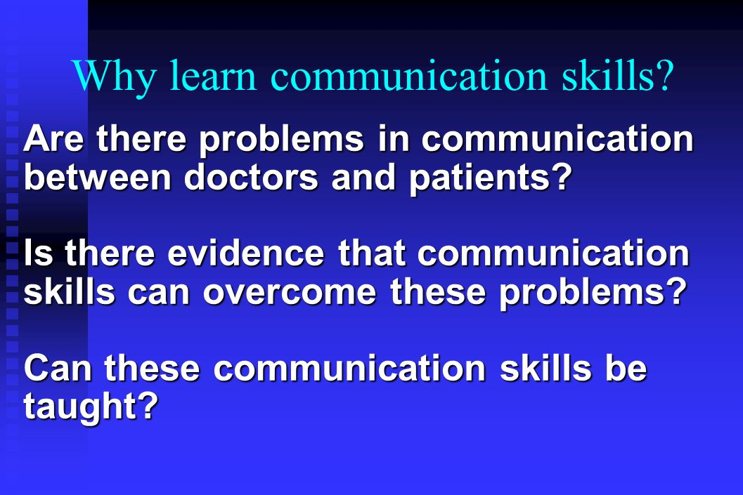 Are there problems in communication between doctors and patients.