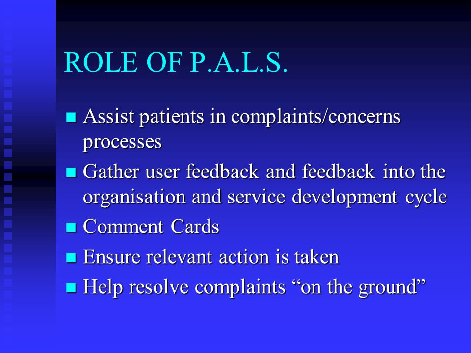 ROLE OF P.A.L.S.