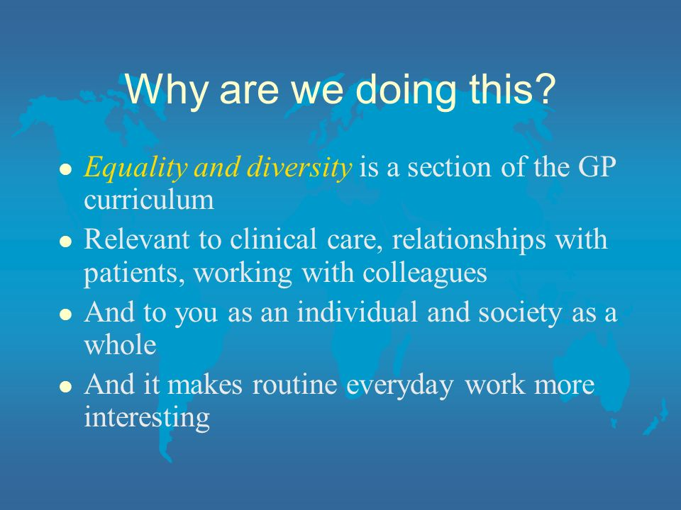 Equality l Is about creating a fairer society in which everyone has the opportunity to fulfil their potential