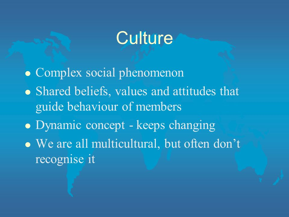 My cultural identity Politics: left, green, feminist, internationalist (Guardian reading) Family member (another slide?) English Not English Middle class Middle aged 1960s generation Bradford GP Educator Shipley GP White Woman Well educated Doctor