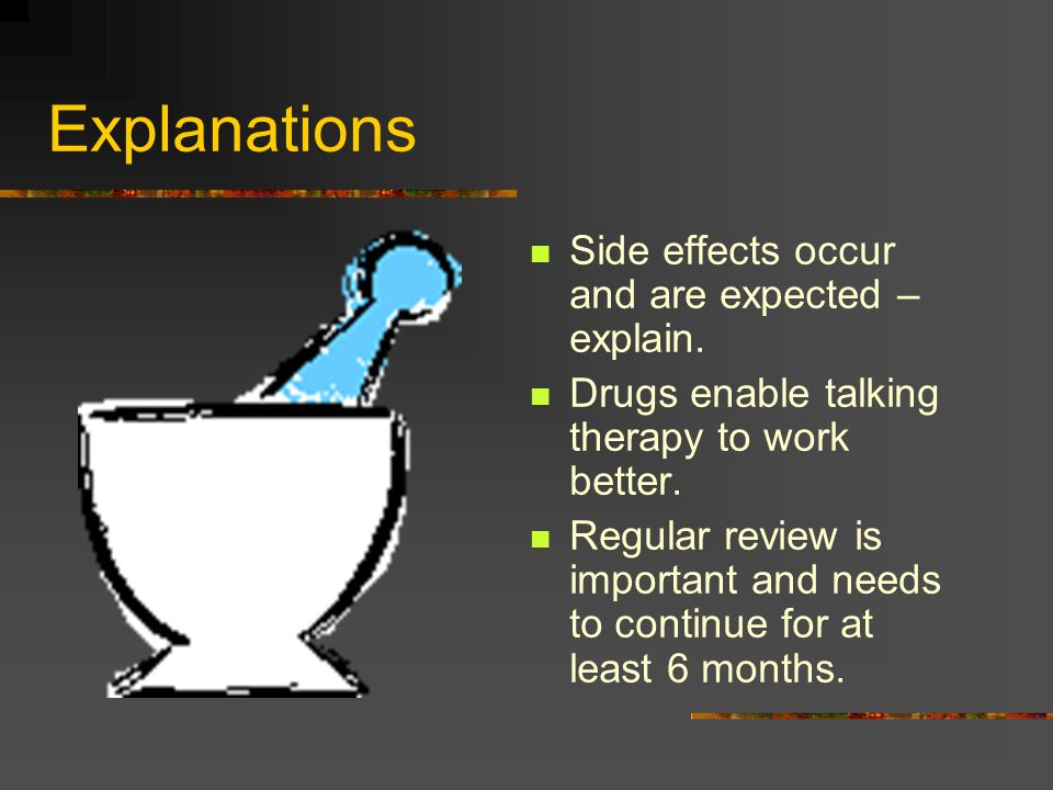 Explanations Anti-depressants are not addictive or habit forming.