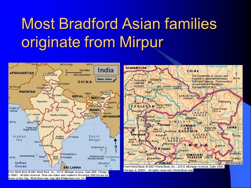 Most Bradford Asian families originate from Mirpur