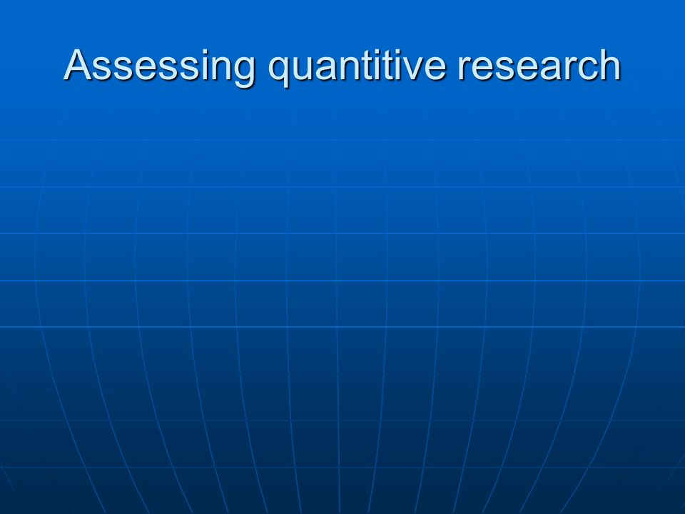 Assessing quantitive research