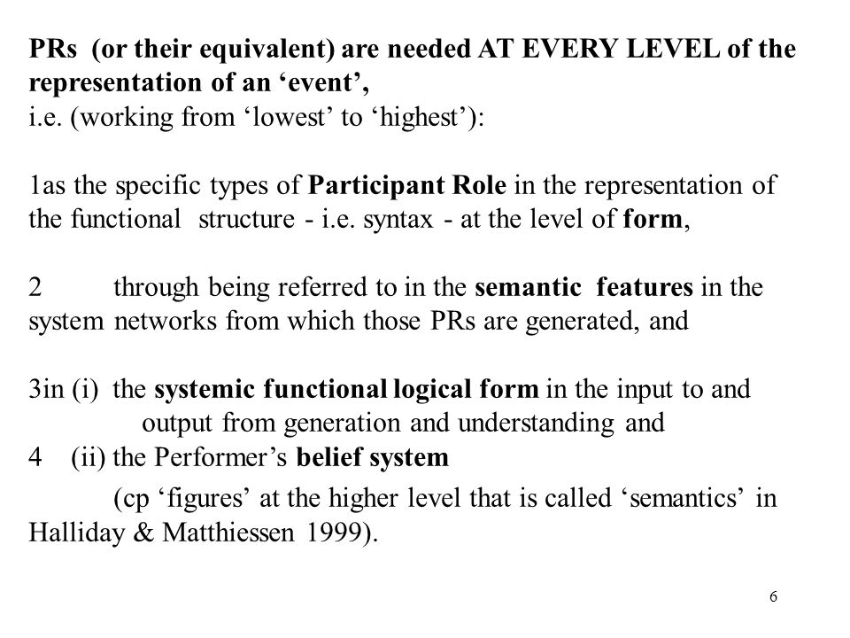 6 PRs (or their equivalent) are needed AT EVERY LEVEL of the representation of an event, i.e. (working from lowest to highest): 1 1as the specific typ