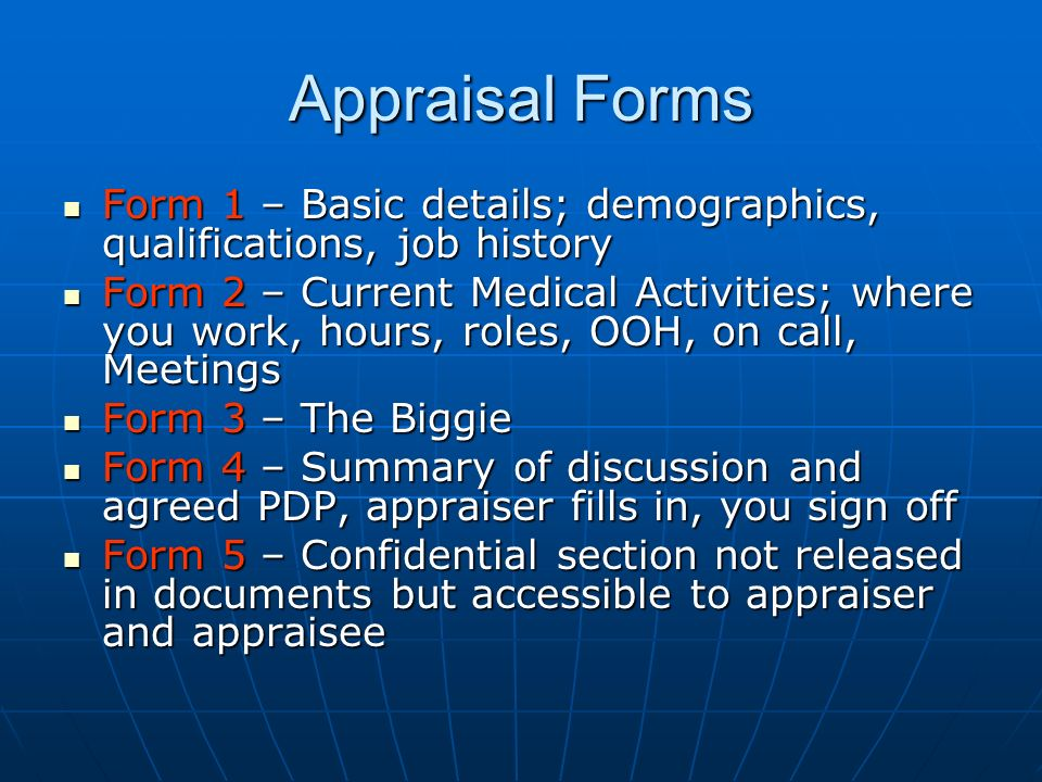 Appraisal Forms Form 1 – Basic details; demographics, qualifications, job history Form 1 – Basic details; demographics, qualifications, job history Fo