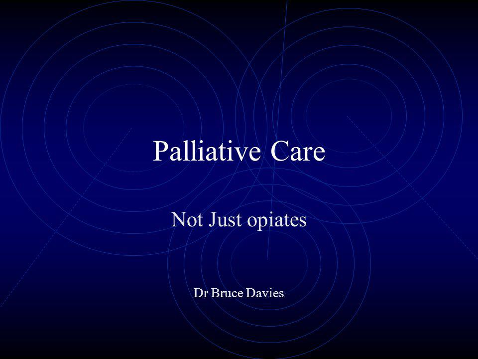 Introduction the active total care of patients whose disease is not responsive to curative treatment.