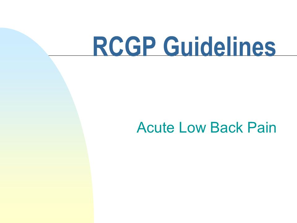 RCGP Guidelines Acute Low Back Pain