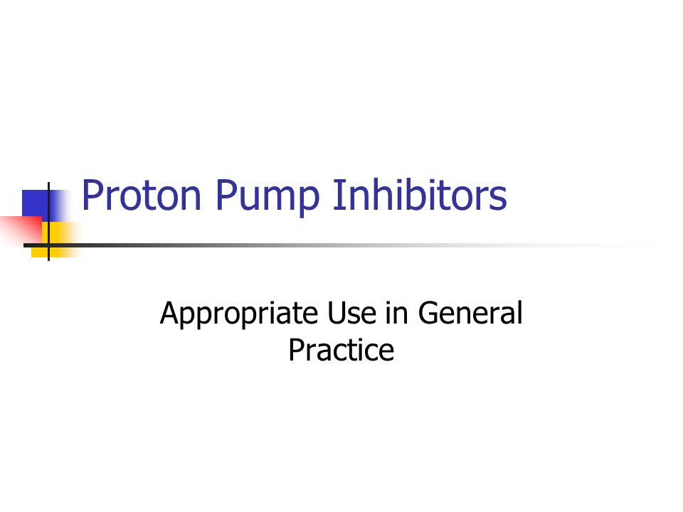 Proton Pump Inhibitors Appropriate Use in General Practice