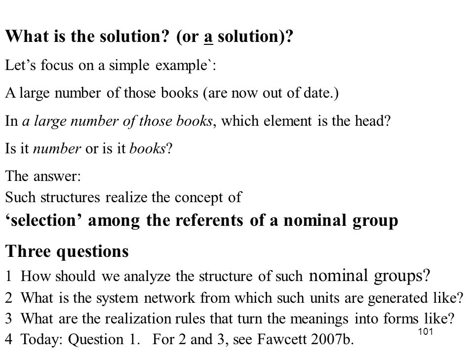 101 What is the solution.(or a solution).