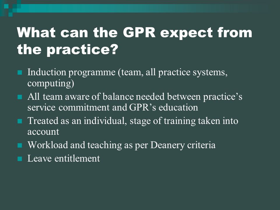 What can the GPR expect from the practice.
