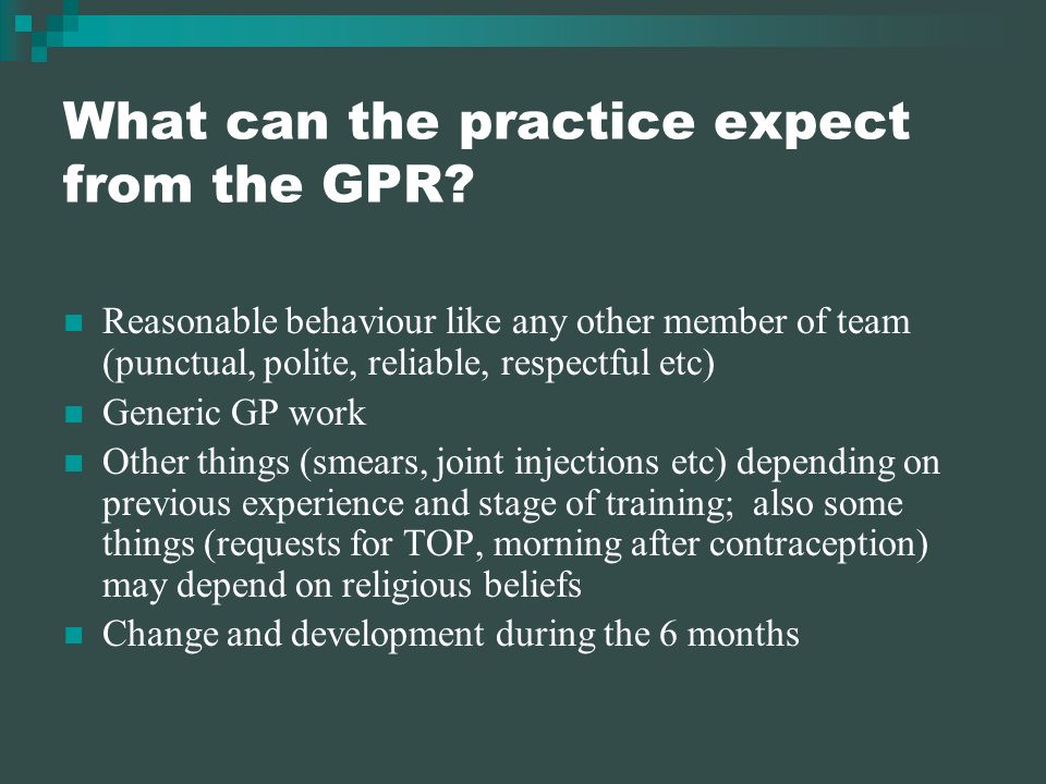 What can the practice expect from the GPR.