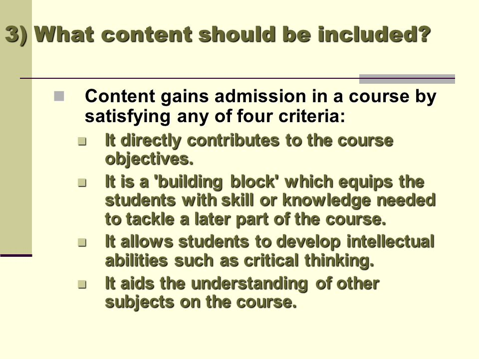 4) How should the content be organized.