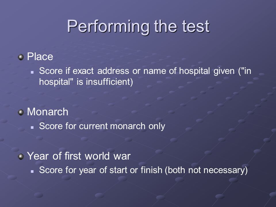 Performing the test Place Score if exact address or name of hospital given (