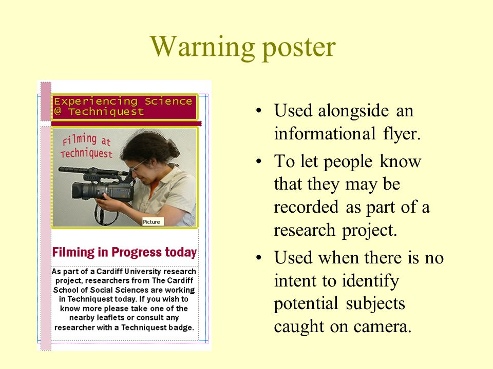 Warning poster Used alongside an informational flyer.