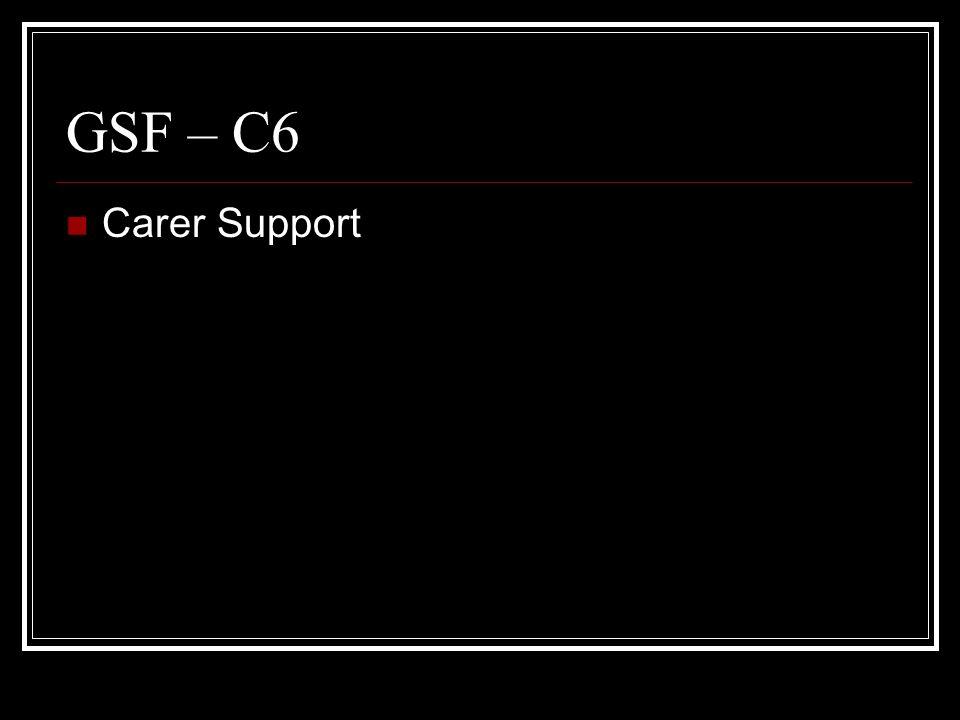 GSF – C6 Carer Support