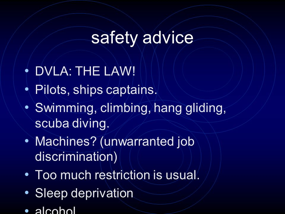 safety advice DVLA: THE LAW. Pilots, ships captains.