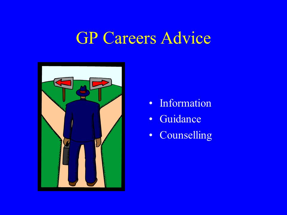 GP Careers Advice Information Guidance Counselling