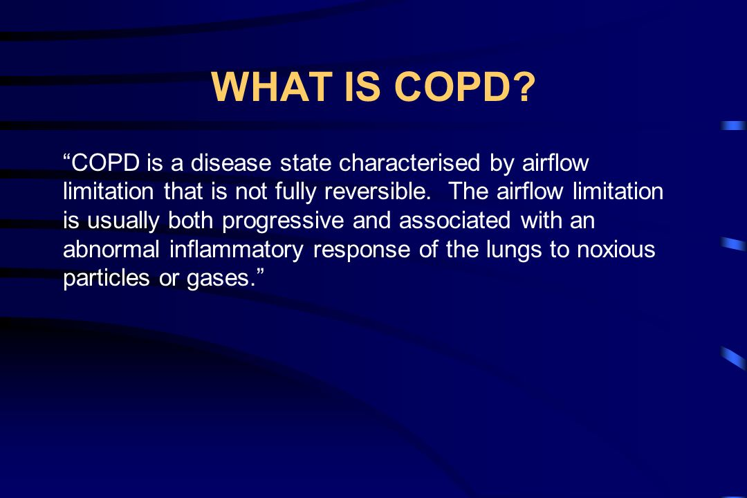WHAT ARE THE CONSEQUENCES OF COPD.