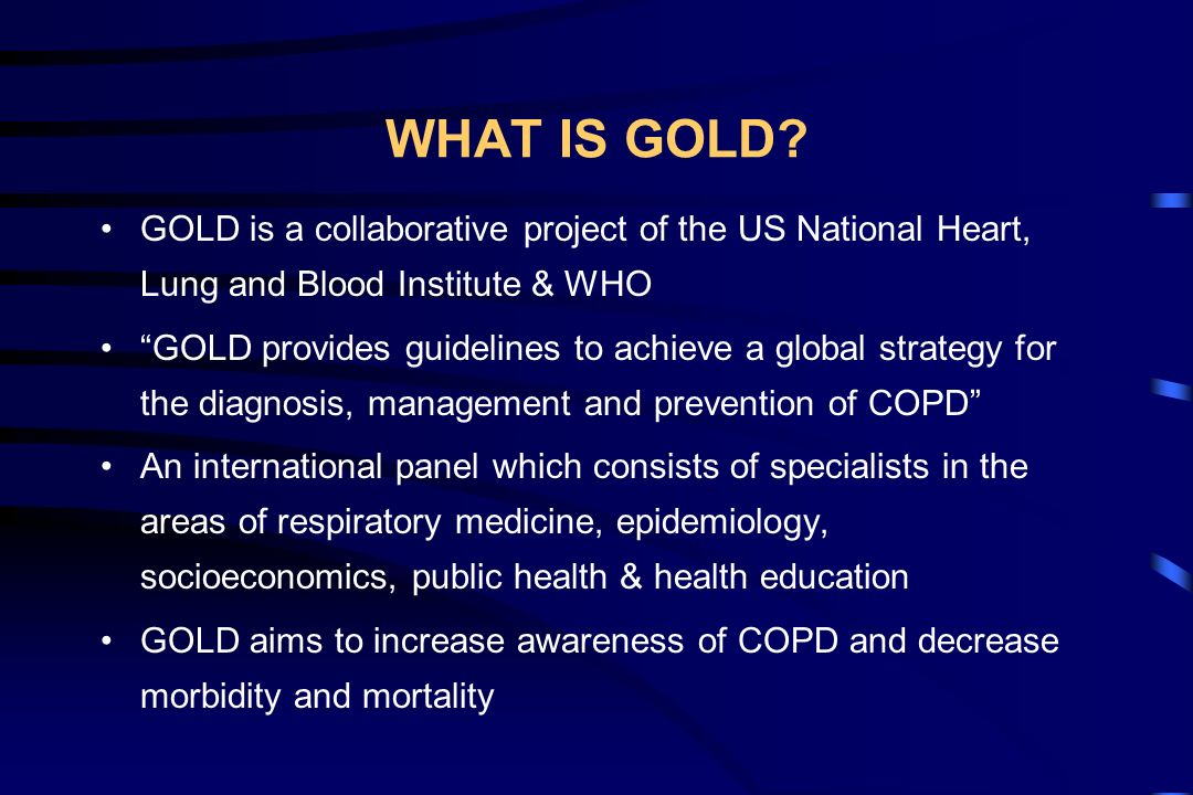GOALS OF EFFECTIVE COPD MANAGEMENT Prevent disease progression Relieve symptoms Improve exercise tolerance Improve health status Prevent and treat complications Prevent and treat exacerbations Reduce mortality These goals should be reached with minimum side effects from treatment