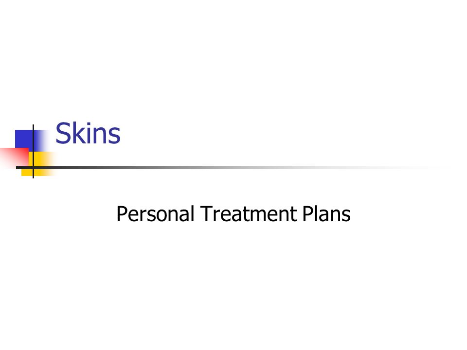 Skins Personal Treatment Plans