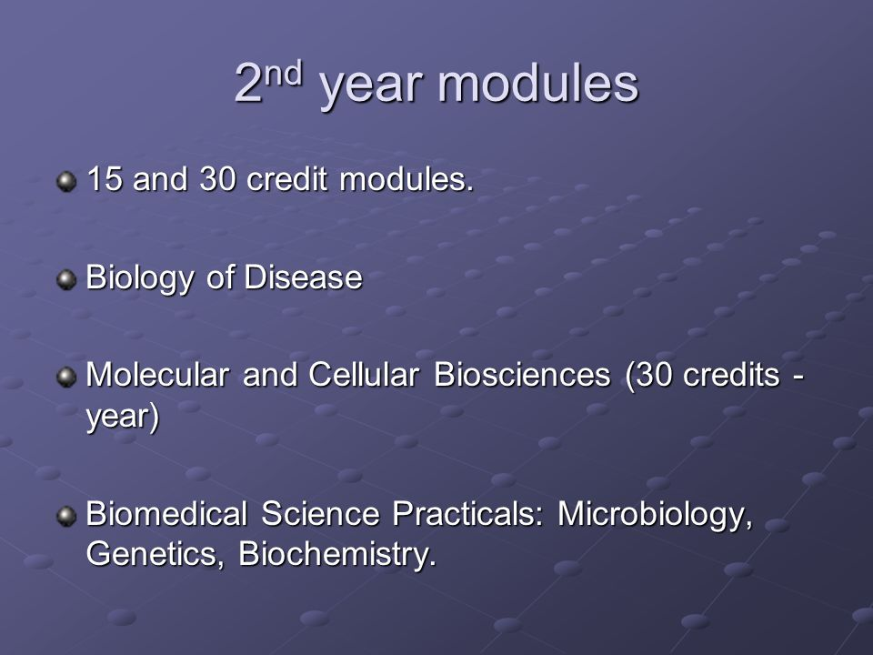 2 nd year modules 15 and 30 credit modules.