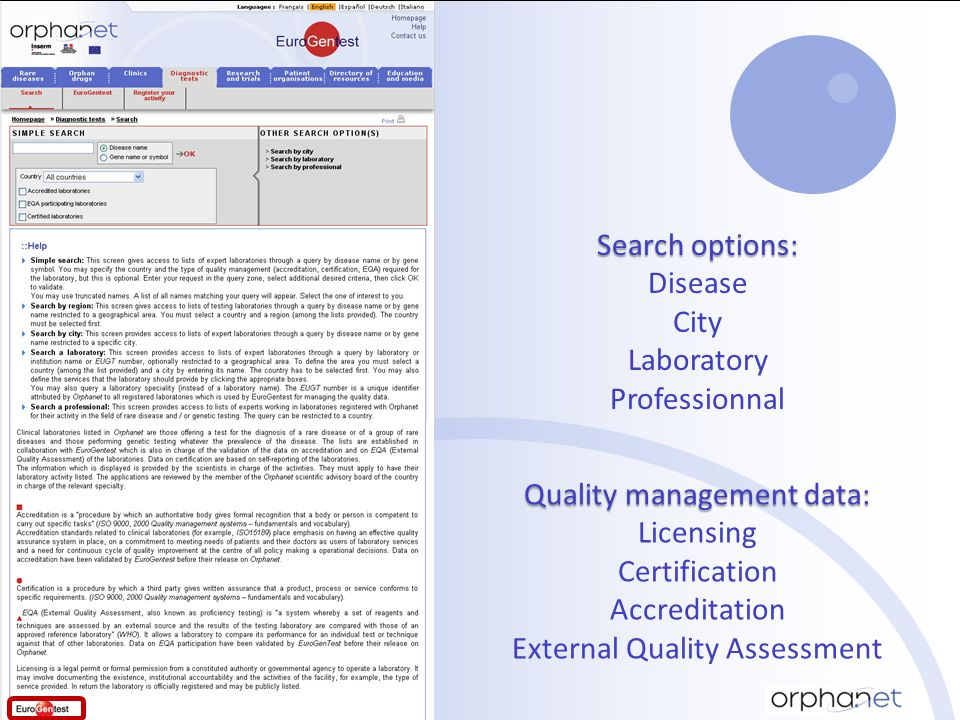 Search options: Disease City Laboratory Professionnal Quality management data: Licensing Certification Accreditation External Quality Assessment