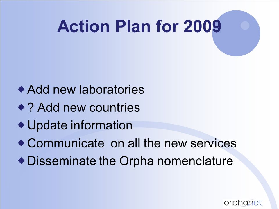 Action Plan for 2009 Add new laboratories .