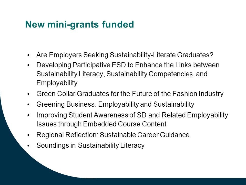 New mini-grants funded Are Employers Seeking Sustainability-Literate Graduates.