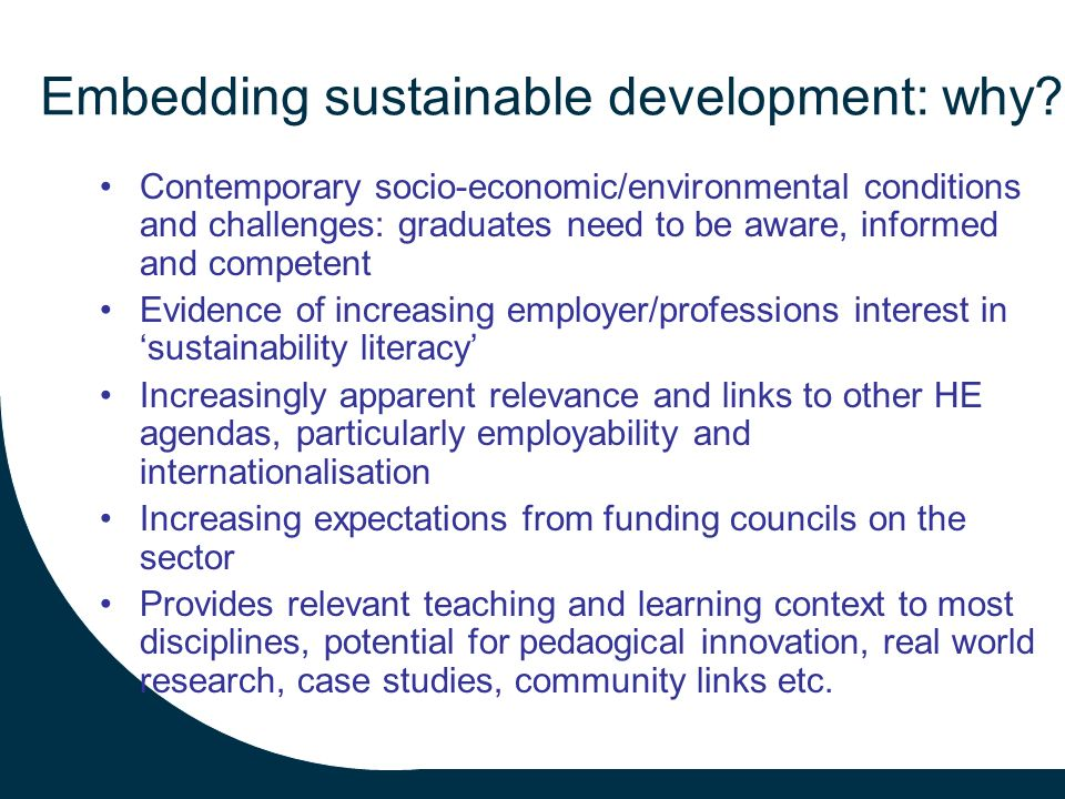 Embedding sustainable development: why.