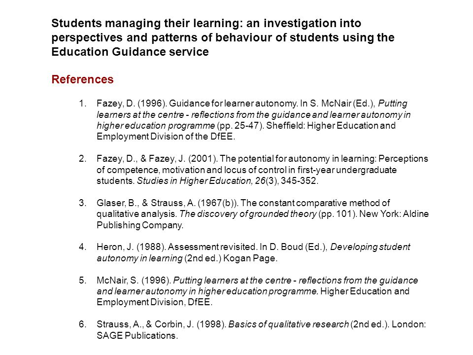 Students managing their learning: an investigation into perspectives and patterns of behaviour of students using the Education Guidance service Refere