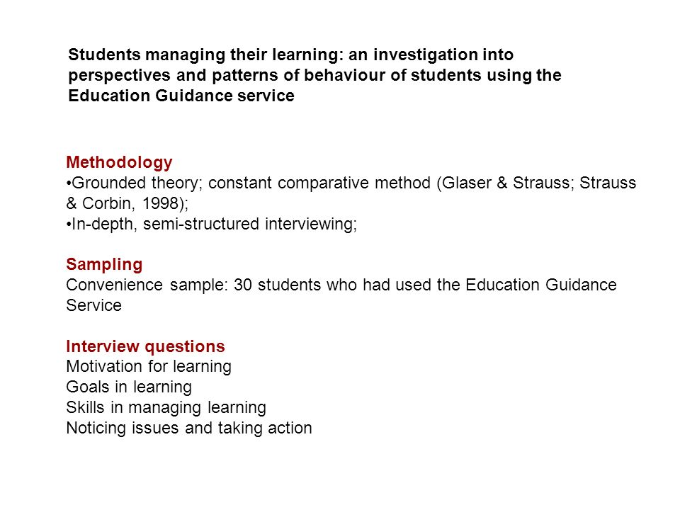 Students managing their learning: an investigation into perspectives and patterns of behaviour of students using the Education Guidance service Method