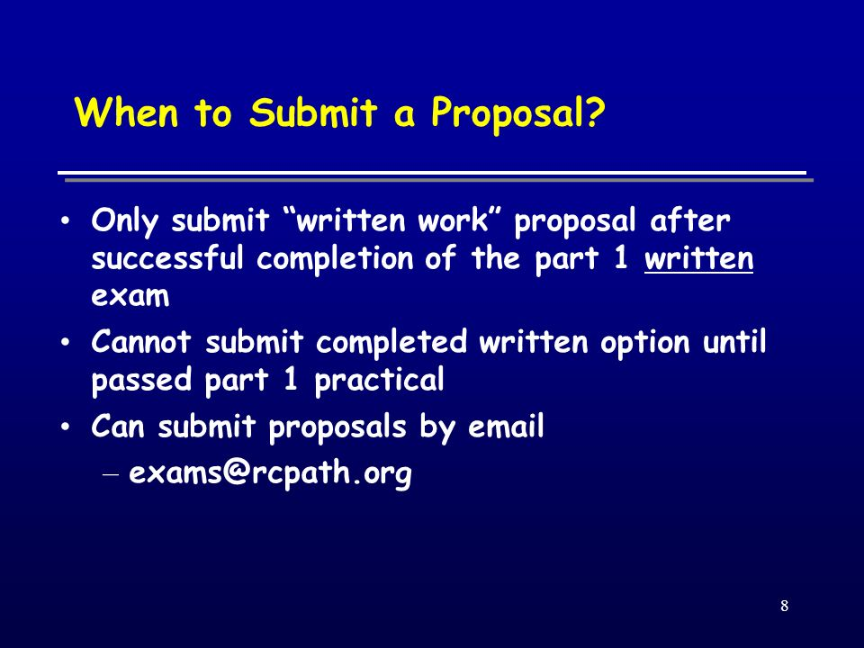 8 When to Submit a Proposal.