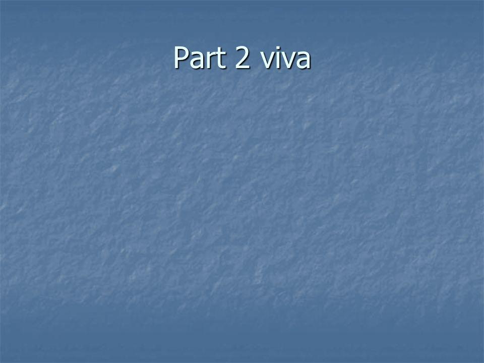 Part 2 viva