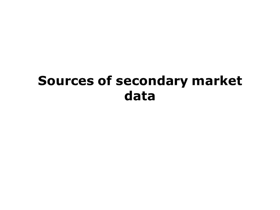 Sources of secondary market data