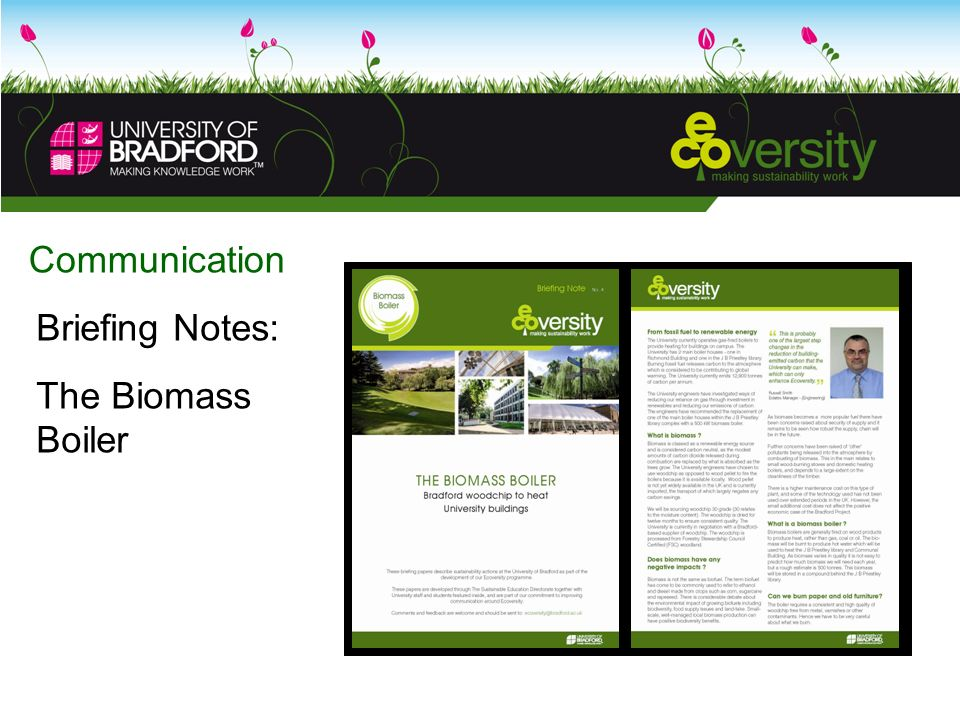 Communication Briefing Notes: The Biomass Boiler