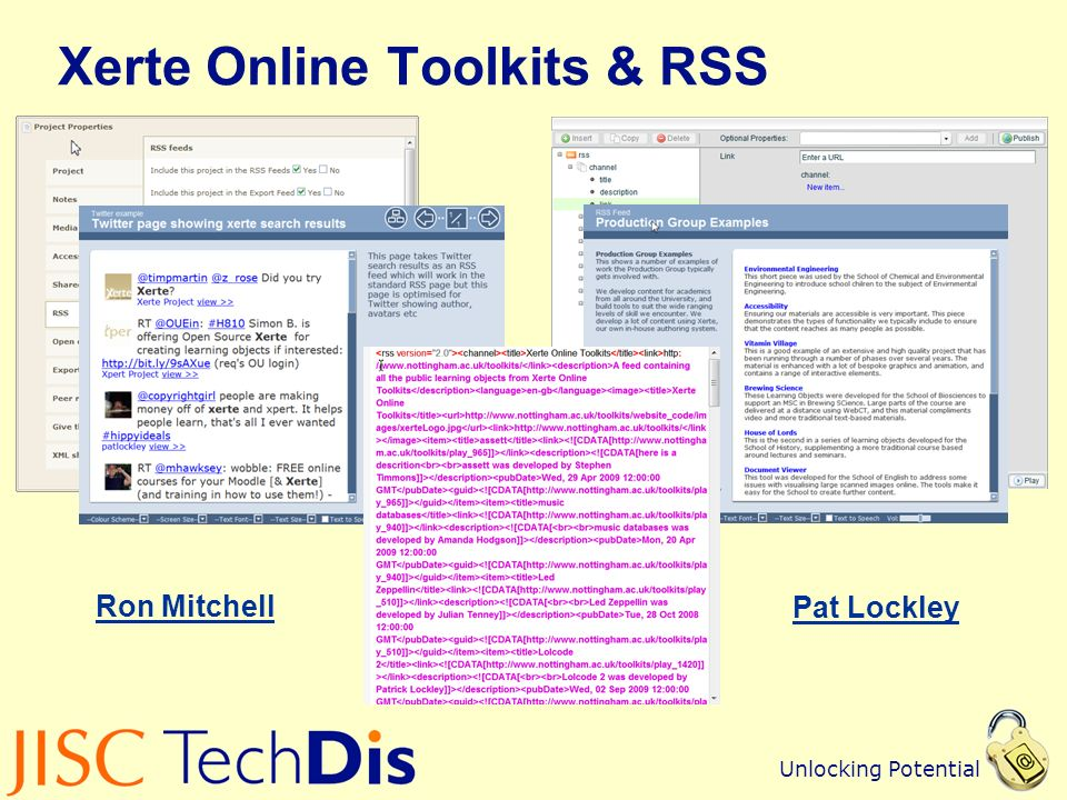 Unlocking Potential Xerte Online Toolkits & RSS Ron Mitchell Pat Lockley