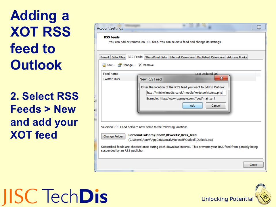 Unlocking Potential Adding a XOT RSS feed to Outlook 2.
