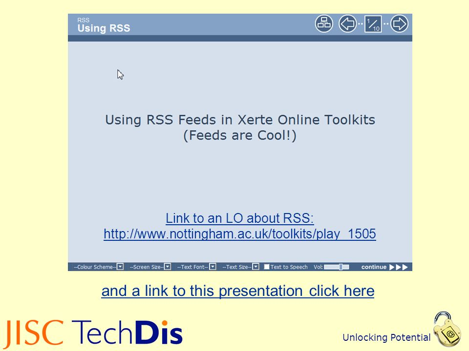Unlocking Potential Link to an LO about RSS:   and a link to this presentation click here