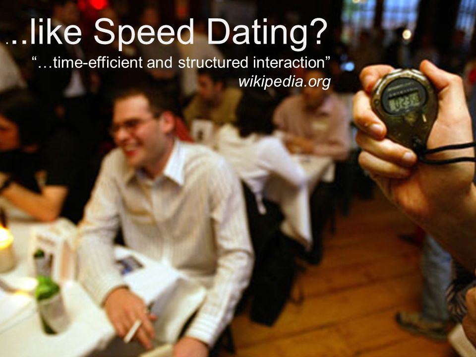 6 July 2010 Enhancing the postgraduate research experience HEA, Edinburgh Napier University 8...like Speed Dating? …time-efficient and structured inte