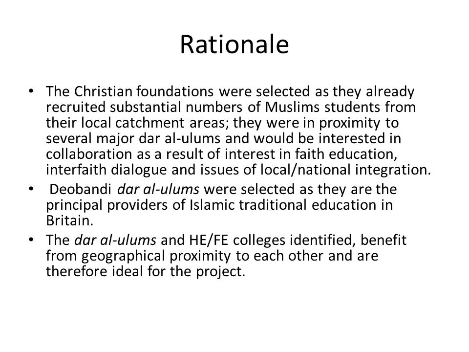 Rationale The Christian foundations were selected as they already recruited substantial numbers of Muslims students from their local catchment areas;