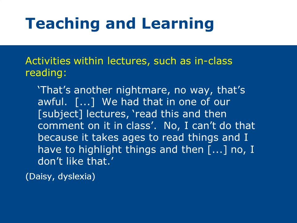 Teaching and Learning Activities within lectures, such as in-class reading: Thats another nightmare, no way, thats awful.