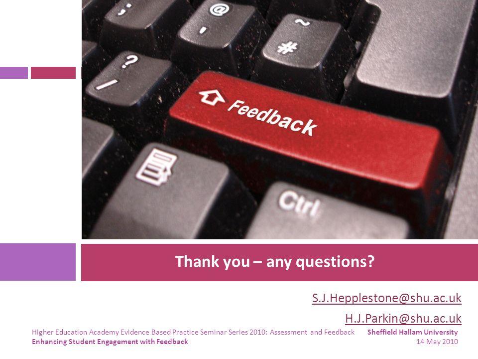 S.J.Hepplestone@shu.ac.uk H.J.Parkin@shu.ac.uk Thank you – any questions.