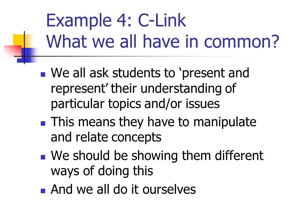 Example 4: C-Link What we all have in common.