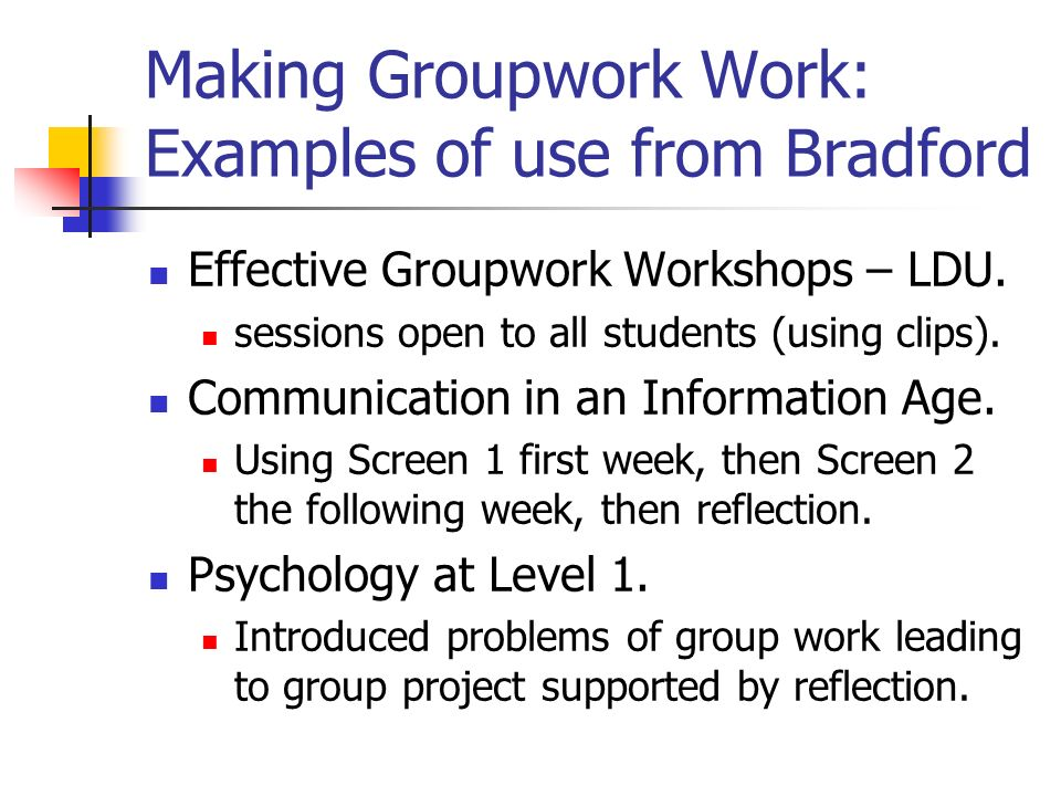 Making Groupwork Work: Examples of use from Bradford Effective Groupwork Workshops – LDU.