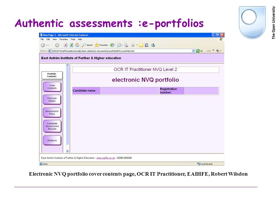 Authentic assessments :e-portfolios Electronic NVQ portfolio cover contents page, OCR IT Practitioner, EAIHFE, Robert Wilsdon