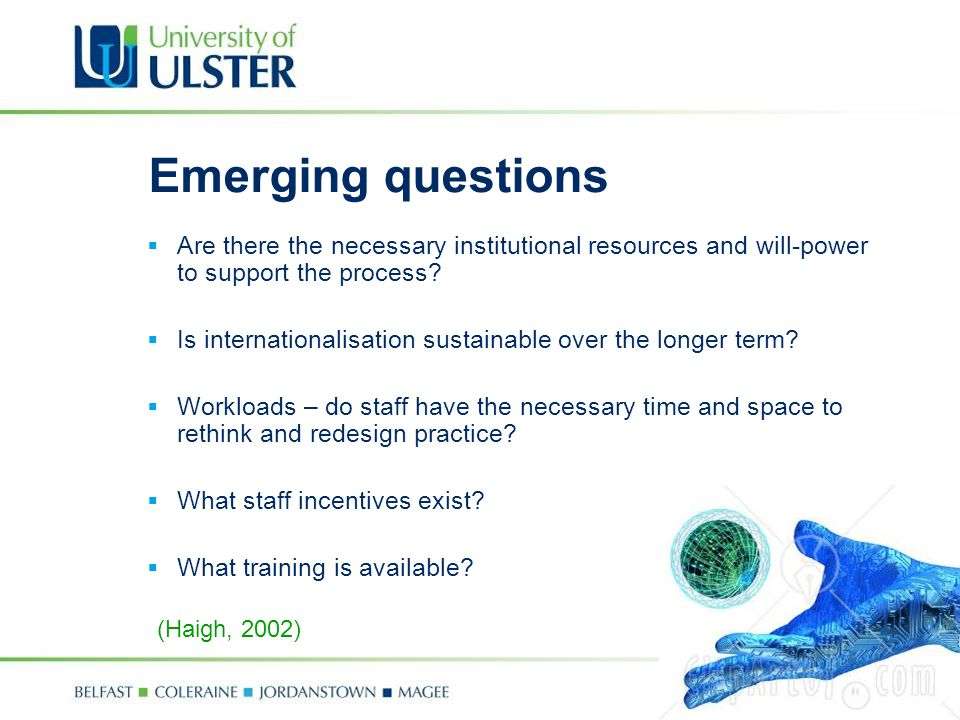 Emerging questions Are there the necessary institutional resources and will-power to support the process.