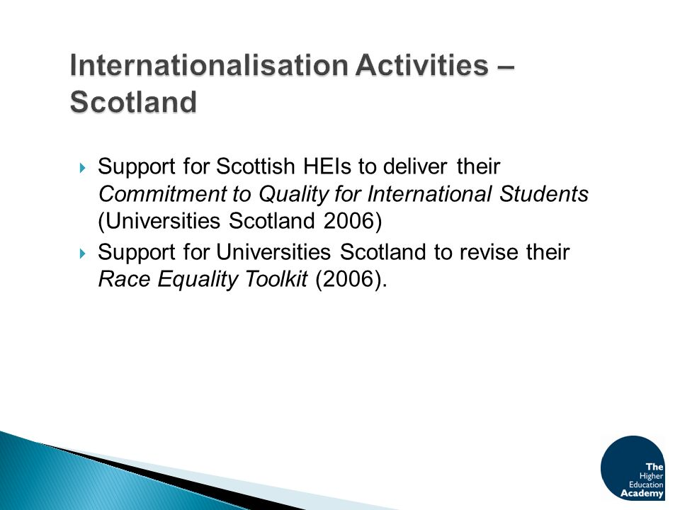 Statement of eleven principles which aims to ensure that international students studying in Scotland are guaranteed an excellent educational experience in a stimulating environment which will enhance their personal and professional development.