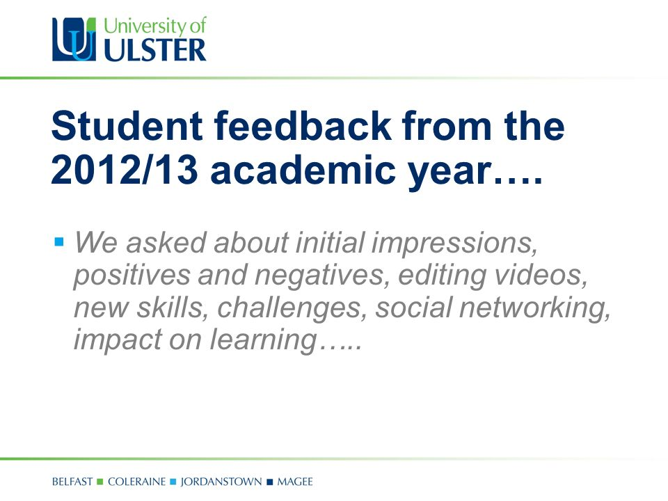 Student feedback from the 2012/13 academic year….