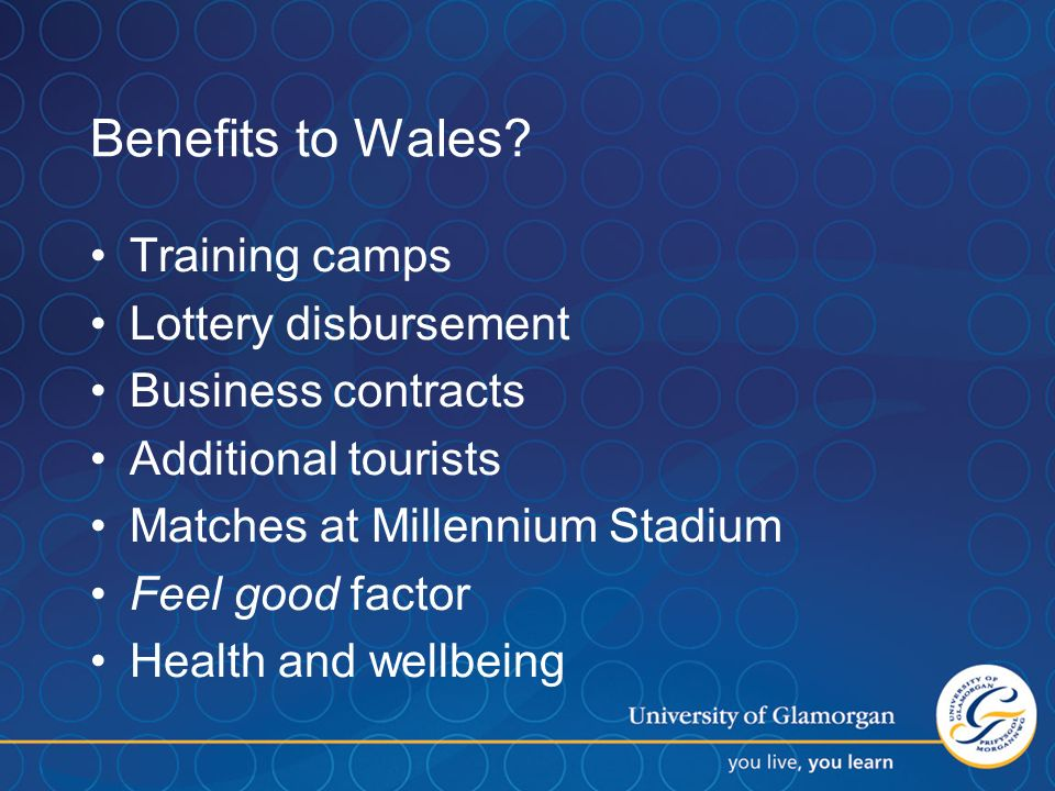 Benefits to Wales.
